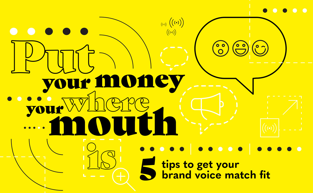 5 tips to get your brand voice match fit